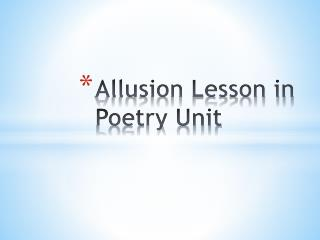 Allusion Lesson in Poetry Unit