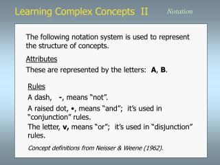 Learning Complex Concepts  II