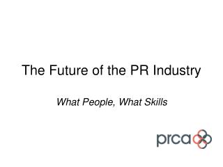The Future of the PR Industry