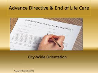 Advance Directive  End of Life Care