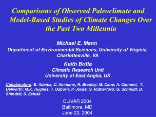 Comparisons of Observed Paleoclimate and Model-Based Studies of Climate Changes Over the Past Two Millennia