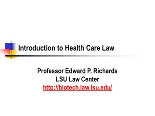 Introduction to Health Care Law