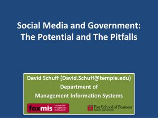 Social Media and Government: The Potential and The Pitfalls
