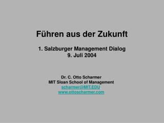 F hren aus der Zukunft  1. Salzburger Management Dialog  9. Juli 2004