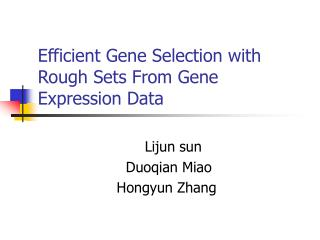 Efficient Gene Selection with Rough Sets From Gene Expression Data