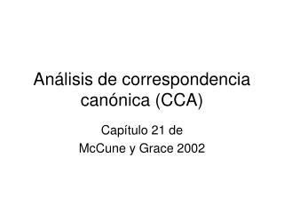 An lisis de correspondencia can nica CCA