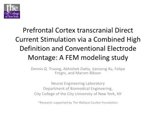 Prefrontal Cortex transcranial Direct Current Stimulation via a Combined High Definition and Conventional Electrode Mont