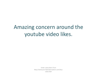 Amazing concern around the youtube video likes.