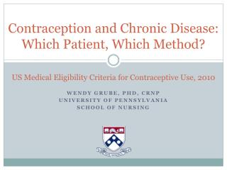 Contraception and Chronic Disease: Which Patient, Which Method