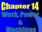 Work, Power    Machines