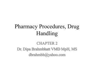 Pharmacy Procedures, Drug Handling