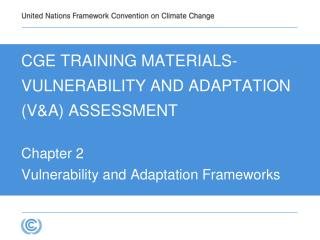 CGE TRAINING MATERIALS- VULNERABILITY AND ADAPTATION VA ASSESSMENT