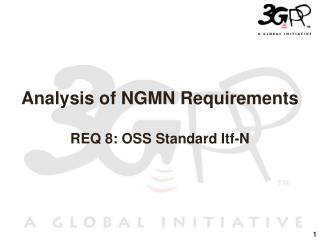 Analysis of NGMN Requirements  REQ 8: OSS Standard Itf-N