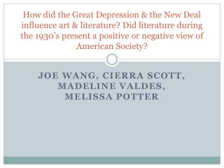 How did the Great Depression  the New Deal influence art  literature Did literature during the 1930 s present a positive
