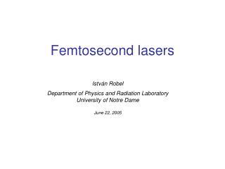 Femtosecond lasers