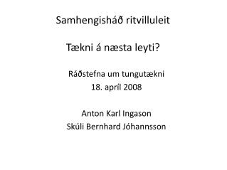 Samhengish   ritvilluleit  T kni   n sta leyti