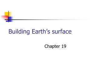 Building Earth s surface