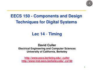 EECS 150 - Components and Design Techniques for Digital Systems   Lec 14 - Timing