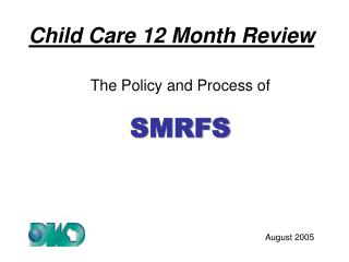 Child Care 12 Month Review