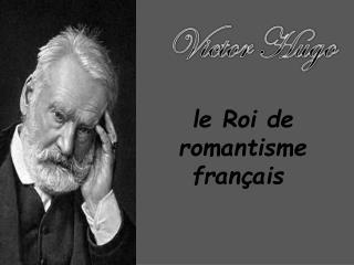 Le Roi de romantisme fran ais