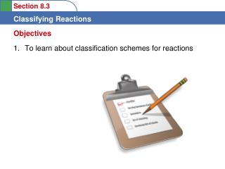 To learn about classification schemes for reactions