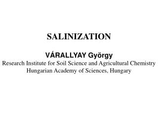 V RALLYAY Gy rgy Research Institute for Soil Science and Agricultural Chemistry Hungarian Academy of Sciences, Hungary