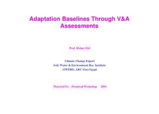 Adaptation Baselines Through VA Assessments
