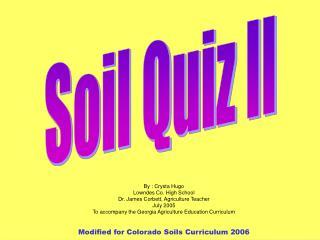 Soils Game 1