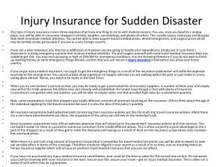 Injury Insurance for Sudden Disaster