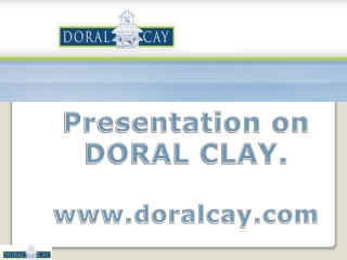Doral Cay- A Renowned Real Estate Developer
