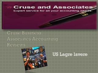 Cruse Business Associates Accounting Reviews:US Lagre lavere