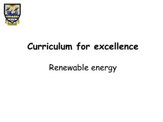 Curriculum for excellence  Renewable energy