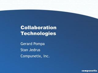 Collaboration Technologies