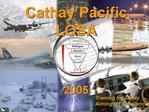 Cathay Pacific  LOSA   2005