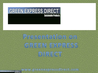 Green Express Direct- Offering Eco-Friendly Products