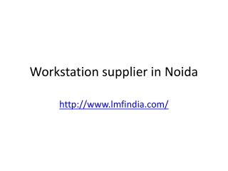 workstation supplier in Noida