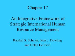 Chapter 17  An Integrative Framework of Strategic International Human Resource Management