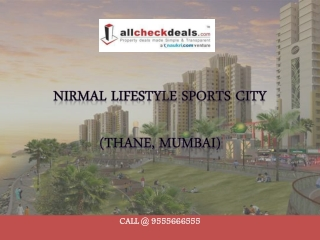 Nirmal LifeStyle Sports City