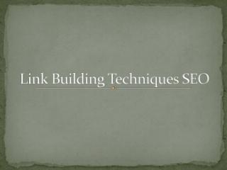 link building techniques seo
