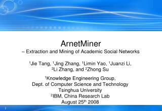 ArnetMiner   Extraction and Mining of Academic Social Networks