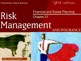 Financial and Estate Planning  Chapter 21