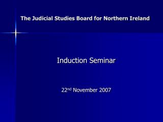 The Judicial Studies Board for Northern Ireland