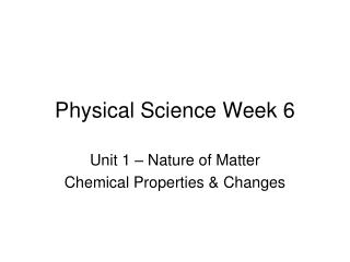 Physical Science Week 6