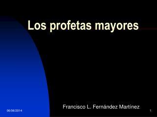 Los profetas mayores