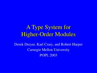A Type System for Higher-Order Modules