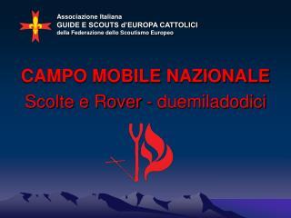 Associazione Italiana  GUIDE E SCOUTS d EUROPA CATTOLICI della Federazione dello Scoutismo Europeo