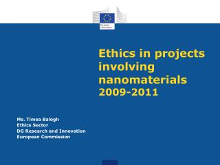 Ethics in projects involving nanomaterials  2009-2011