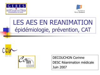 LES AES EN REANIMATION  pid miologie, pr vention, CAT