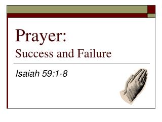 Prayer: Success and Failure
