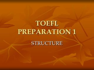 TOEFL PREPARATION 1